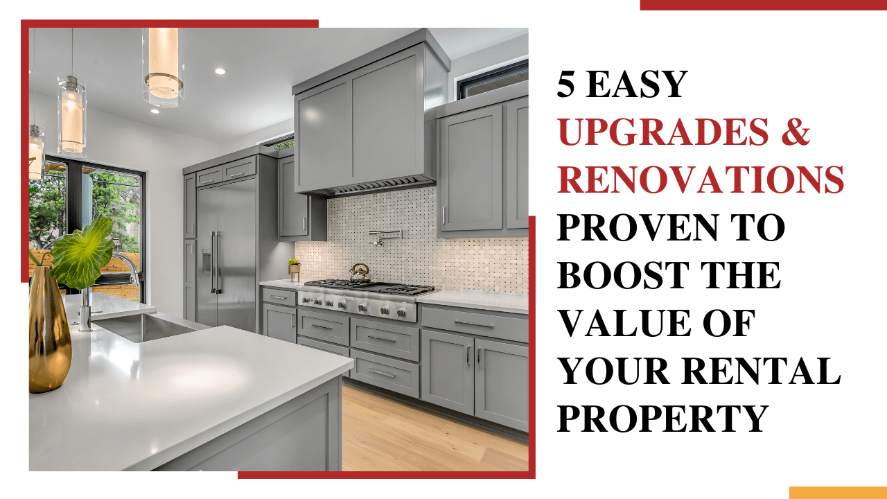 5 Easy Upgrades & Renovations Proven to Boost the Value of Your Lakewood Rental Property - Article Banner